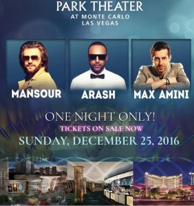Max Amini, Arash and Mansour will be taking the stage in Las Vegas this year